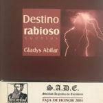 Faja de Honor 2004 - Destino rabioso
