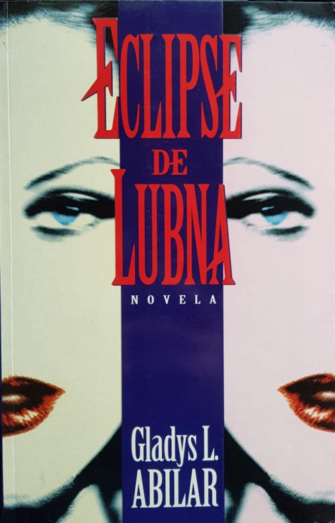 Eclipse de Lubna. Novela